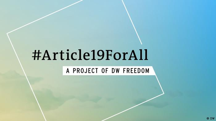 #Article19ForAll – A project of DW Freedom
