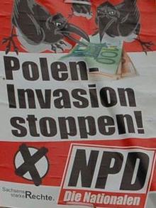 NPD-Wahlplakat / Carsten Hübner, NPD-Wahlplakat, 26.08.2009, Polenfeindliches Wahlplakat der NPD *** Nur zur Verwendung über Berichterstattung über NPD ***