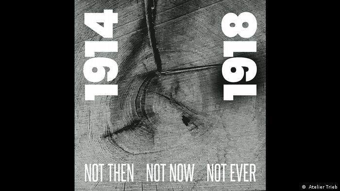 1914/1918 NOT THEN, NOT NOW, NOT EVER Foto: Atelier Trieb, Grafik: ARTPRESS (Atelier Trieb)