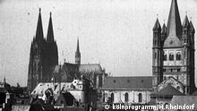 Alte Kölner Filmschätze| Kölner Dom, die Altstadt und Groß St. Martin