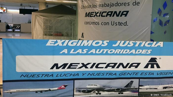 Mexicana banner protesting lack of compensation for former workers (DW/A. Knobloch)