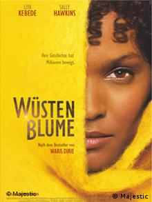 Das Filmplakat zu Wüstenblume nach dem gleichnamigen Bestseller von Waris Dirie, Regie: Sherry Hormann, in der Hauptrolle Liya Kebede. Der Film behandelt u.a. weibliche Genitalverstümmelung, Kinostart 24.9.2009. © Majestic !!!!!!!!!!!!!!!!!!!!!!!!Permission is granted to newspapers and periodicals to reproduce these press materials in articles publicizing the distribution of the Motion Picture. All other use is strictly prohibited, including sale, duplication, or other transfer of this material. © 2009 Majestic Film Verleih GmbH. !!!!!!!!!!!!!!!!!!