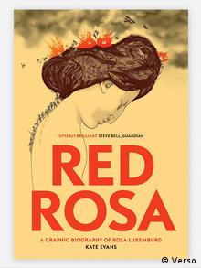 Red Rosa: A Graphic Biography of Rosa Luxemburg von Kate Evans (Verso)