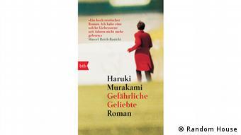 Buchcover Gefährliche Geliebte von Haruki Murakami. (Random House)