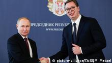 Serbien Staatsbesuch Putin