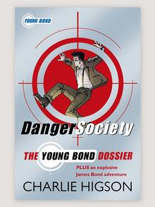 Book cover Danger Society: The Young Bond Dossier