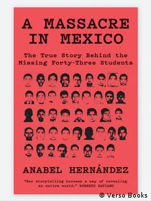 Book cover Anabel Hernandez, A Massacre in Mexico. (Verso Books)
