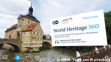 DW World Heritage App 360 | Starttafel ENG (DW/E. Yorck von Wartenburg)