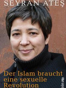 Cover des Buches Der Islam braucht eine sexuelle Revoultion von Seyran Ates