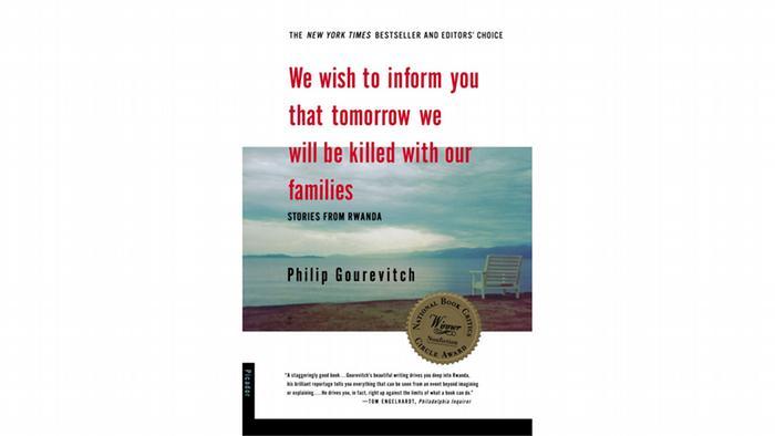Buchcover Philip Gourevitch Wir möchten Ihnen mitteilen, daß wir morgen mit unseren Familien umgebracht werden - Englisch