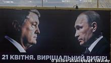 Wahlen in der Ukraine Poroschenko und Putin