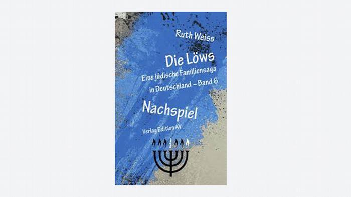 Capa da edição alemã de Os Löws – Postlúdio. Uma saga familiar judaica na Alemanha, de Ruth Weiss