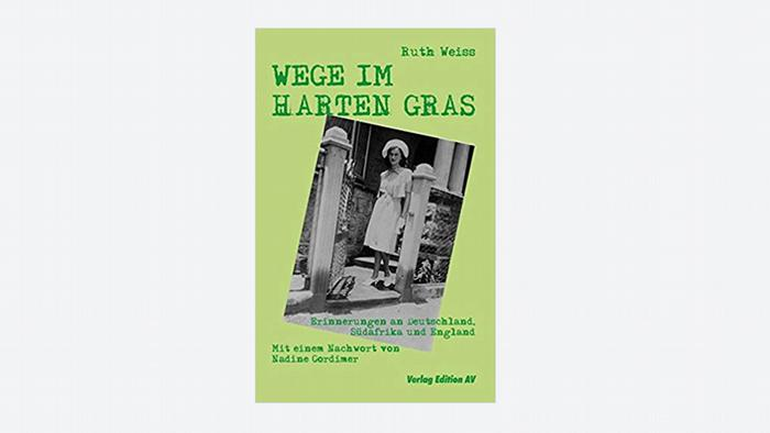 Cover Ruth Weiss WEGE IM HARTEN GRAS