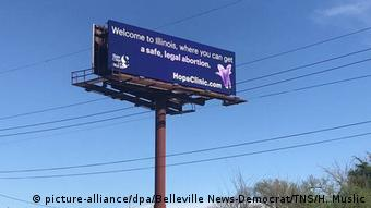 A giant billboard in Illinois reads 'where you can get a safe, legal abortion'
