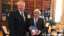 DW-Intendant mit griechischem Staatspräsident Prokopis Pavlopoulos