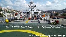 Türkei | seismisches Forschungsschiff | Öl-Gasbohrungen | MTA Oruc Reis