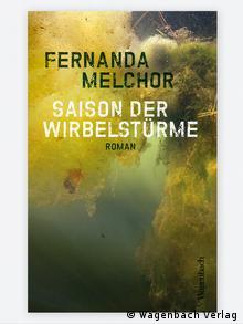 Book cover Saison der Wirbelstürme Fernanda Melchor