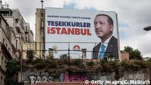 A poster of President Erdogan after his 2018 re-election, which reads: Our nation won, Turkey won, thank you, Istanbul (Getty Images/C. McGrath)