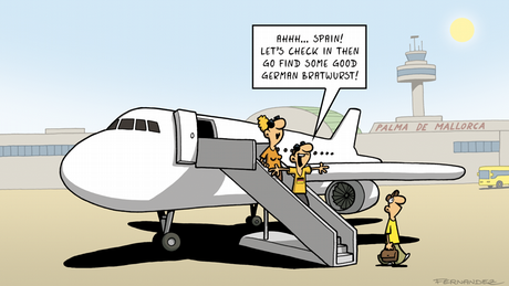 Fernandez cartoon: tourists getting off a plane and planning to get German bratwurst