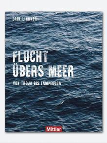 Buchcover Flucht übers Meer von Erik Lindner