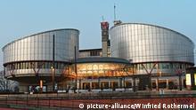 Straßburg Europäischer Gerichtshof für Menschenrechte