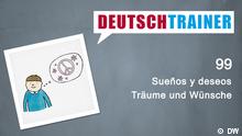 DEUTSCHKURSE | Deutschtrainer | Folge 99 | 099_000g_Titelfolie_SPA
