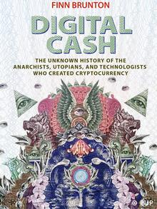 Book cover image of Finn Brunton's Digital Cash (PUP)
