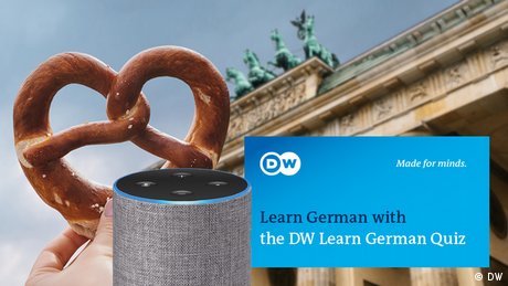 "Alexa device with the Brandenburg Gate and a pretzel. A text says: ""Learn German with the DW Learn German Quiz"""
