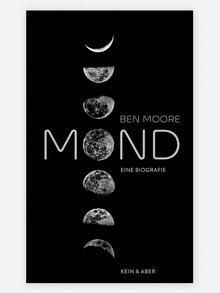 Naslovnica knjige Mjesec - jedna biografija na njemačkom jeziku (Mond - eine Biografie)