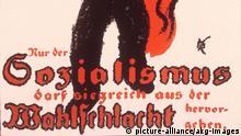 ***Archivbild*** Wahlplakat Sozialismus 1919 Wahlen zur Verfassungsgebenden Deutschen Nationalversammlung am 19. Januar 1919. - (...) Nur der Sozialismus darf sieg- reich aus der Wahlschlacht hervorgehen. Wahlplakat. Entwurf: R.W.Heinisch. |