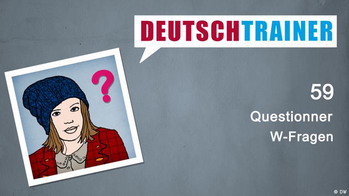 Deutschtrainer – 59 Questionner