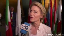 DW-Interview mit der neuen EU-Kommissionspräsidentin Ursula von der Leyen