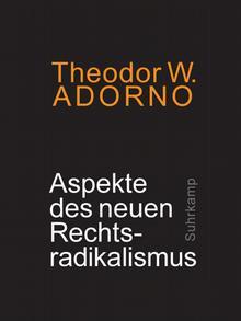 O livro Theodor W. Adorno: Aspectos do novo radicalismo de direita (em tradução livre), publicado em alemão pela Suhrkamp