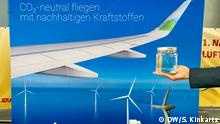 Synthetisches Rohöl, präsentiert auf der nationalen Luftfahrtkonferenz in Leipzig DW, Sabine Kinkartz, 21. August 2019