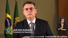 Screenshot Jair Bolsonaro TV Ansprache Screenshot Youtube Amazonas