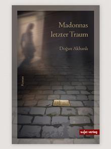 Buchcover Madonnas letzter Traum von Doğan Akhanlı