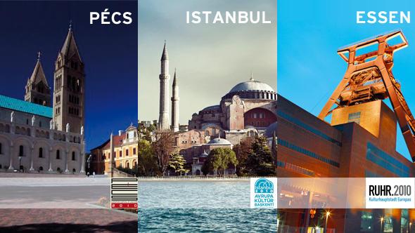 İstanbul, Avrupa 2010 Kültür Başkenti olarak belirlenen üç kentten biri