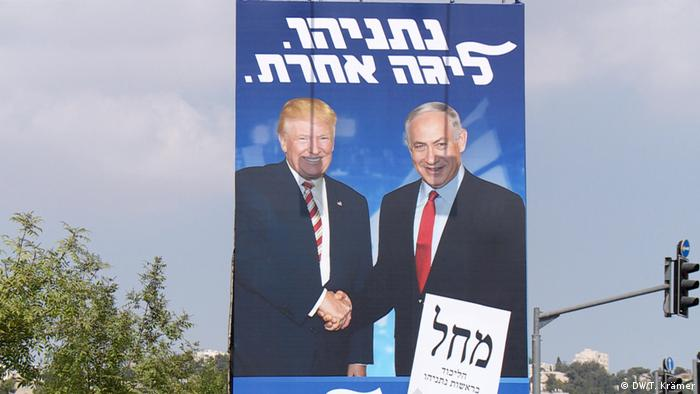 Israel vor der Wahl 2019 | Wahlplakat Netanjahu (DW/T. Krämer)