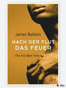 Capa de livro de Nach der Flut das Feuer de James Baldwin (dtv)