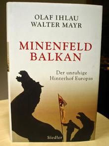 Buch Cover Minenfeld Balkan Der unruhige Hinterhof Europas