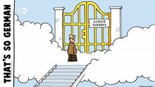 Karikatur von Fernandez That´s so german Sonntags geschlossen ENGLISCH