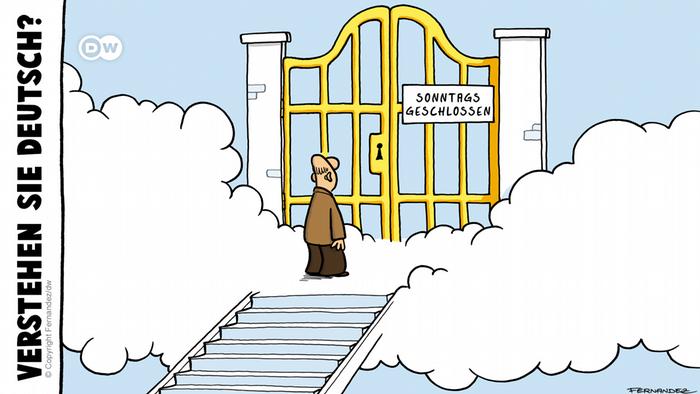 Karikatur Fernandez Verstehen Sie Deutsch? Sonntags geschlossen DEUTSCH