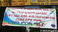 SNNPR regional. Die Registrierung des Sidama-Referendums beginnt am Mittwoch 06.11.2019 Autor/Copyright: Shewangizaw Wegayehu, DW. Schlagworte: Ethiopia , Addis Ababa , Äthiopien.
