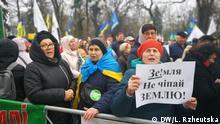 Proteste gegen Agrarreform in Kiew Autor: DW-Korrespondentin Liliya Rzheutska