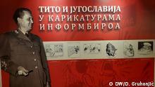 Serbien Karikatur-Ausstellung Vojvodina-Museum Novi Sad | Tito