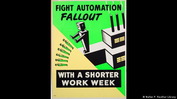 Plakat mit Roboter und Schriftzug: Fight Automation Fallout with a shorter work week © Walter P. Reuther Library, Archives of Labour and Urban Affairs, Walter P. Reuther Library)