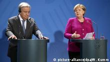 Deutschland Berlin | Antonio Guterres, UN-Generalsekretär & Angela Merkel, Bundeskanzlerin