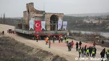 Türkei: Umzug der historischen Stadt Hasankeyfs