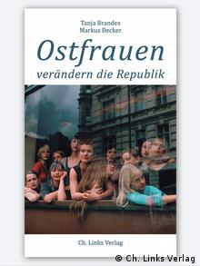 Обложка книги Восточногерманские женщины меняют страну