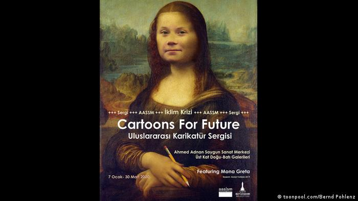 poster advertizing exhibition, mona lisa with a greta thunberg face Cartoons for Future | Plakat Ausstellung Türkei
